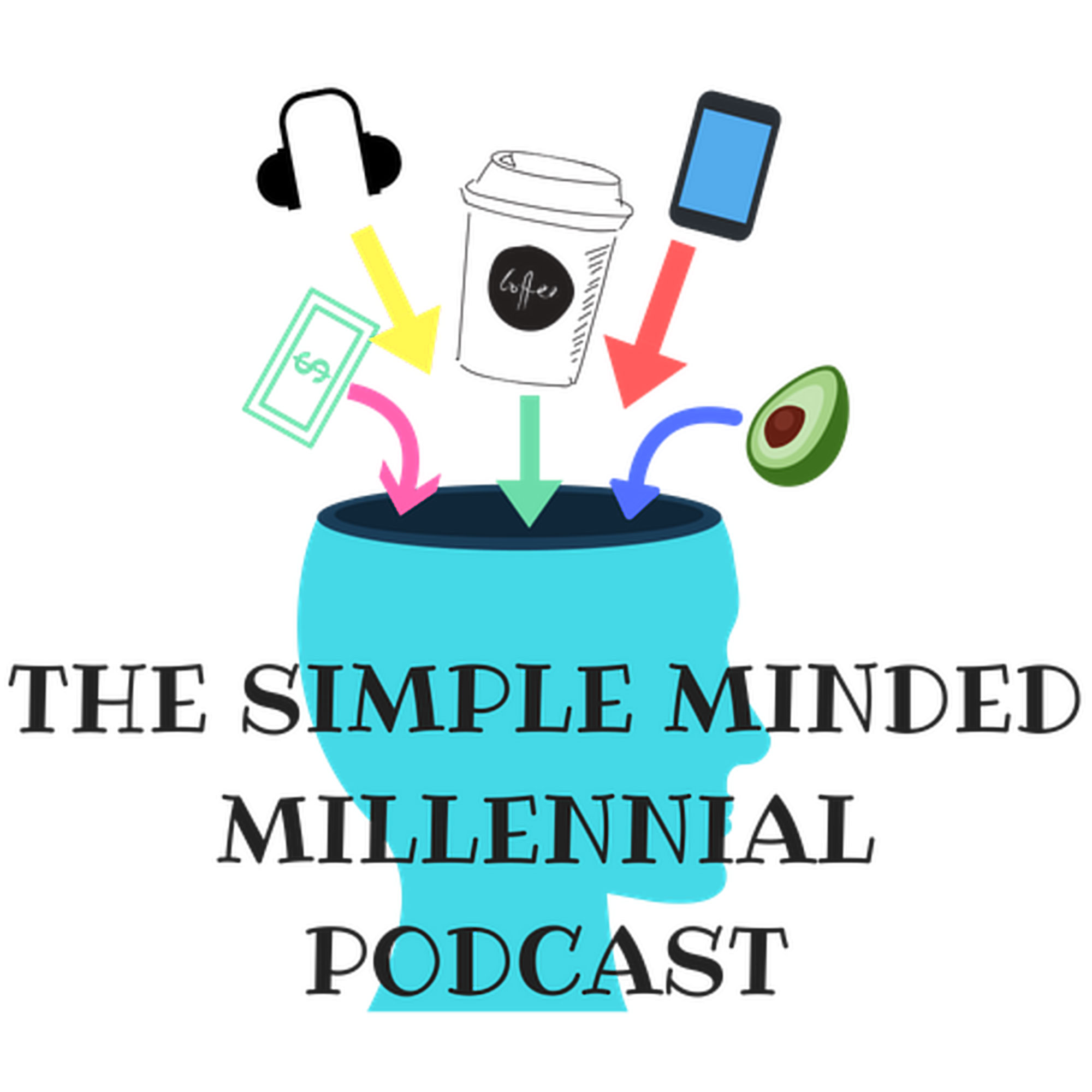 The Simple Minded Millennial Podcast